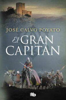 Ebooks descargar torrent gratis EL GRAN CAPITAN de JOSE CALVO POYATO (Literatura española)  9788490706985