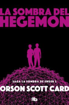 Ebooks para iphone LA SOMBRA DE HEGEMON (SAGA DE ENDER 7 / LA SOMBRA 2)