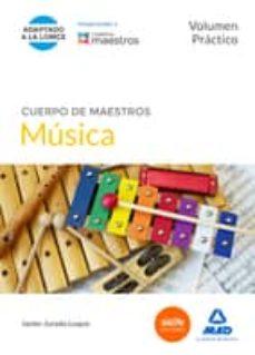 cuerpo de maestros música. volumen práctico-9788490931585