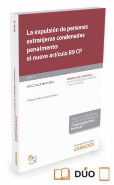 la expulsión de personas extranjeras condenadas penalmente: el nuevo artículo 89 cp-diego boza martinez-9788491352785