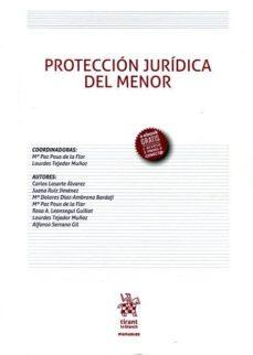 protección jurídica del menor-lourdes tejedor muñoz-mª paz pous de la flor-9788491431985