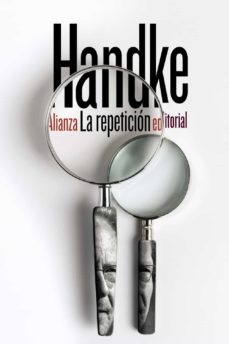 Descargar libro LA REPETICION 9788491810285 de PETER HANDKE RTF PDB MOBI