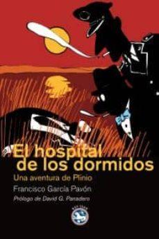 Descargar libros electrónicos en español EL HOSPITAL DE LOS DORMIDOS RTF