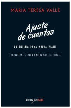 Descargas gratuitas para ebooks google AJUSTE DE CUENTAS de M. TERESA VALLE 9788492840885