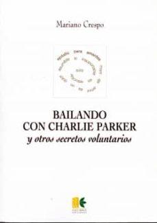 Permacultivo.es Bailando Con Charlie Parker Y Otros Secretos Voluntarios Image