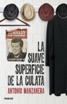 Libros de audio italianos descarga gratuita (PE) LA SUAVE SUPERFICIE DE LA CULATA  (Spanish Edition) 9788492915385