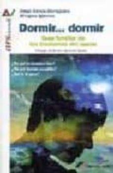 Libros para descargar gratis para kindle DORMIR DORMIR: GUIA FAMILIAR DE LOS TRASTORNOS DEL SUEÑO