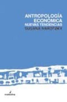 antropologia economica: nuevas tendencias-susana narotzky-9788493327385
