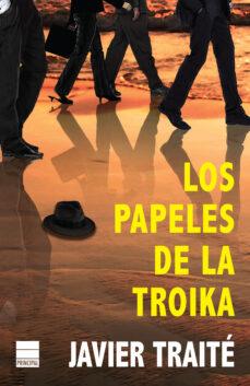 Descargar libros electrónicos gratis de Android LOS PAPELES DE LA TROIKA (Spanish Edition)