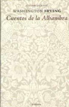 Descargar en línea gratis CUENTOS DE LA ALHAMBRA (CONFABULACIONES 111) 9788494733185 de WASHINGTON IRVING (Spanish Edition)