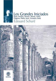 libro los grandes iniciados de edouard schure pdf