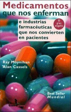 Permacultivo.es Medicamentos Que Nos Enferman: E Industrias Farmaceuticas Que Nos Convierten En Pacientes (El Gran Engaño) Image