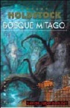 bosque mitago-robert holdstock-9788496208285