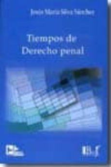 Descargar TIEMPOS DE DERECHO PENAL gratis pdf - leer online