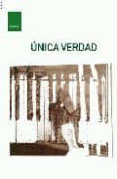 Descargando libros gratis para ipad UNICA VERDAD 9788496379985
