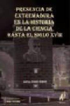 PRESENCIA DE EXTREMADURA EN LA HISTORIA DE LA CIENCIA HASTA EL SI GLO XVIII - JOSE MARIA COBOS BUENO   Adahalicante.org