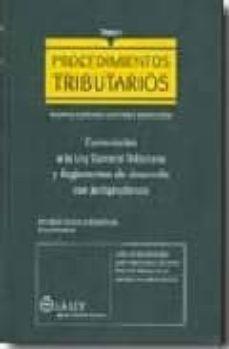 Debatecd.mx Procedimientos Tributarios. Normas Comunes, Gestion E Inspeccion. Comentarios A La Ley General Tributaria Y Reglamentos De Desarrollo Con Jurisprudencia (Tomo I) Image