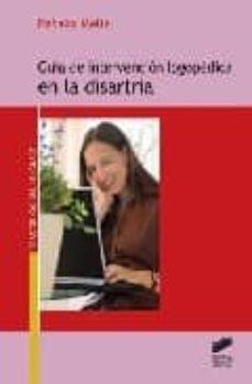 guia de intervencion logopedica en disartria-natalia melle-9788497564885