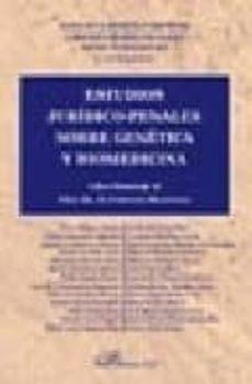 Descarga gratuita de libros y ordenadores. ESTUDIOS JURIDICOS-PENALES SOBRE GENETICA Y BIOMEDICINA (LIBRO-HO MENAJE AL PROF. DR. D. FERRANDO MANTOVANI) en español 9788497727785 FB2 PDF