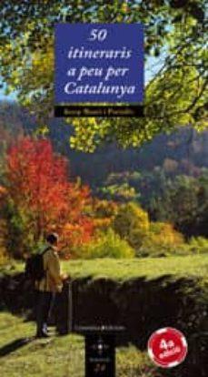 Elmonolitodigital.es 50 Itineraris A Peu Per Catalunya Image