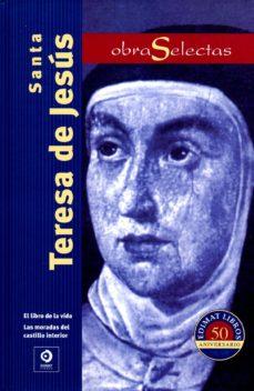 obras selectas-santa teresa de jesus-9788497942485