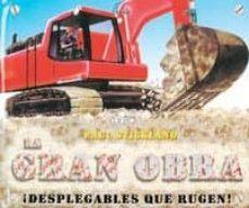 LA GRAN OBRA (DESPLEGABLES QUE RUGEN) - PAUL STICKLAND   Adahalicante.org