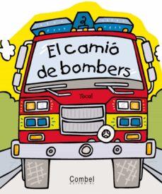 Valentifaineros20015.es Al Camio De Bombers (Llibre Amb So) Image