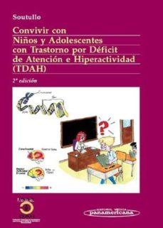 Descargar CONVIVIR CON NIÃ'OS Y ADOLESCENTES CON TRASTORNO POR DEFICIT DE AT ENCION E HIPERACTIVIDAD gratis pdf - leer online