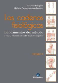 las cadenas fisiológicas (tomo i). (ebook)-leopold busquet-michele busquet - vanderheyden-9788499106885