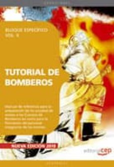 Lofficielhommes.es Tutorial De Bomberos. Bloque Especifico Vol. Ii Image