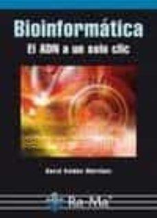 Descargar BIOINFORMATICA:  EL ADN A UN SOLO CLIC gratis pdf - leer online
