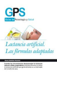lactancia artificial: las formulas pasadas-marta zamora pasadas-9788499762685