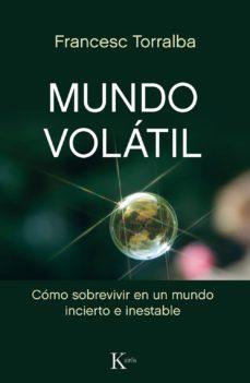 mundo volátil (ebook)-francesc torralba rosello-9788499886985