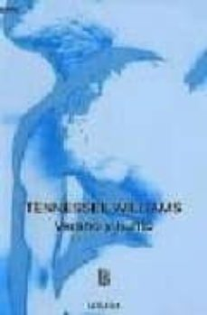 Ebook descargar gratis pdf italiano VERANO Y HUMO de TENNESSEE WILLIAMS MOBI CHM PDB