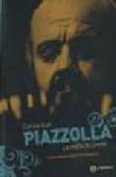 Descargar PIAZZOLLA. LA MUSICA LIMITE . gratis pdf - leer online