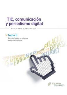 Tic Comunicación Y Periodismo Digital Tomo Ii Ebook Jesús Miguel Flores Descargar Libro Pdf O Epub 9789587410785
