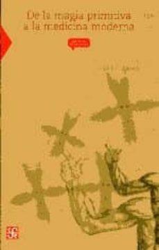 Descargador online de libros de google en pdf DE LA MAGIA PRIMITIVA A LA MEDICINA MODERNA (Spanish Edition) DJVU RTF ePub de ED BRUBAKER