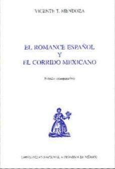 Descargar EL ROMANCE ESPAÃ'OL Y EL CORRIDO MEXICANO: ESTUDIO COMPARATIVO gratis pdf - leer online