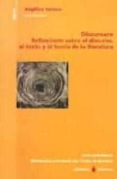 Inmaswan.es Discursare: Reflexiones Sobre El Discurso, El Texto Y La Teoria D E La Literatura Image