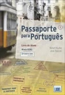 Descargar ebooks google book downloader PASSAPORTE PORTUGUES 1 ALUM + EJ + @ 9789897523885  de NO ESPECIFICADO