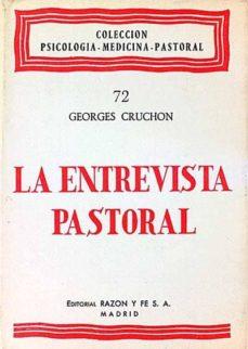 LA ENTREVISTA PASTORAL - GEORGES, CRUCHON | Triangledh.org
