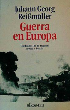 Padella.mx Guerra En Europa : Trasfondos De La Tragedia Croata Y Bosnia Image