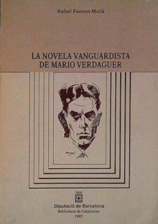Upgrade6a.es La Novela Vanguardista De Mario Verdaguer Image