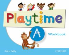 Ebook descargar android gratis PLAYTIME: A: WORKBOOK (Spanish Edition) 9780194046695 de