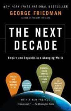 the next decade-george friedman-9780307476395