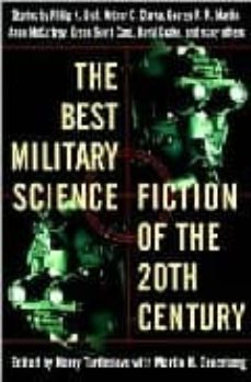the best military science fiction of the 2oth century-arthur c. clarke-philip k. dick-george r.r. martin-9780345439895
