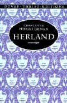 Descarga de libros electrónicos en línea gratis HERLAND (Spanish Edition) 9780486404295 FB2 RTF de CHARLOTTE PERKINS GILMAN