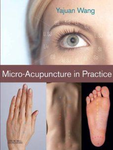 micro-acupuncture in practice (ebook)-yajuan wang-9780702036095
