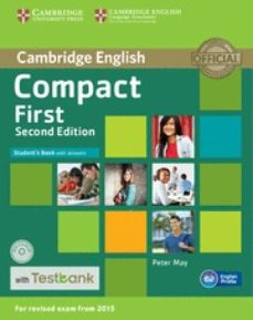 Descarga gratuita de libros en pdf gratis. COMPACT FIRST (2ND EDITION) STUDENT S BOOK WITH ANSWERS, CD-ROM & TESTBANK de  FB2 MOBI CHM 9781107542495 en español