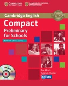 Colecciones de libros electrónicos de Amazon COMPACT PRELIMINARY FOR SCHOOLS (WORKBOOK WITHOUT ANSWERS WITH AUDIO CD) 9781107635395 de SUE ELLIOTT, AMANDA THOMAS